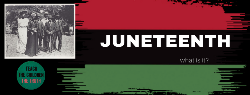 What Juneteenth Means to ME...